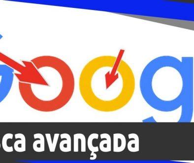 Como fazer uma busca avançada no Google