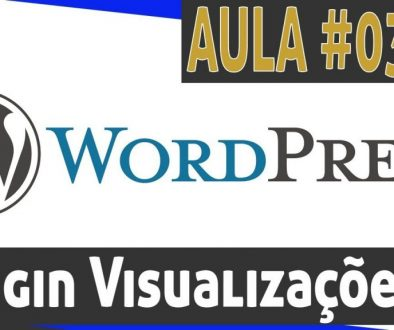 Como instalar o contador de visualizações independente. WordPress – Aula 03