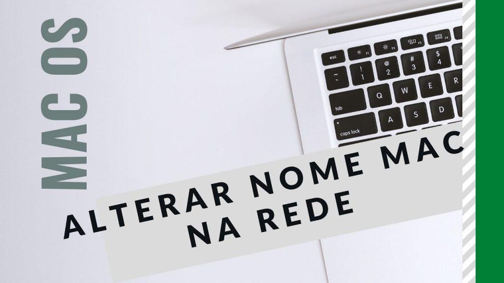 mudar o nome do mac na rede