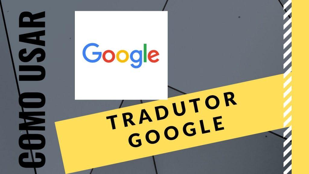 como usar tradutor google