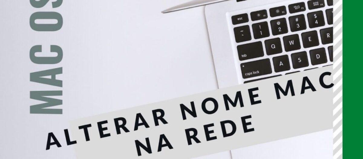Mudar o nome do Mac na rede: Como fazer isso